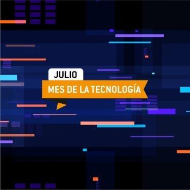 Julio - Mes de la tecnología